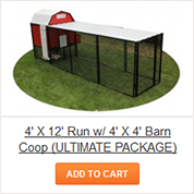 4' X 12' Run with 4' X 4' barn Coop - ULTIMATE Package