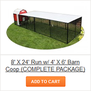 8' X 24' Run with 4' X 6' Barn Coop - COMPLETE Package